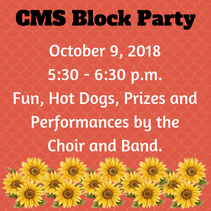CMS is having a Block Party this evening!