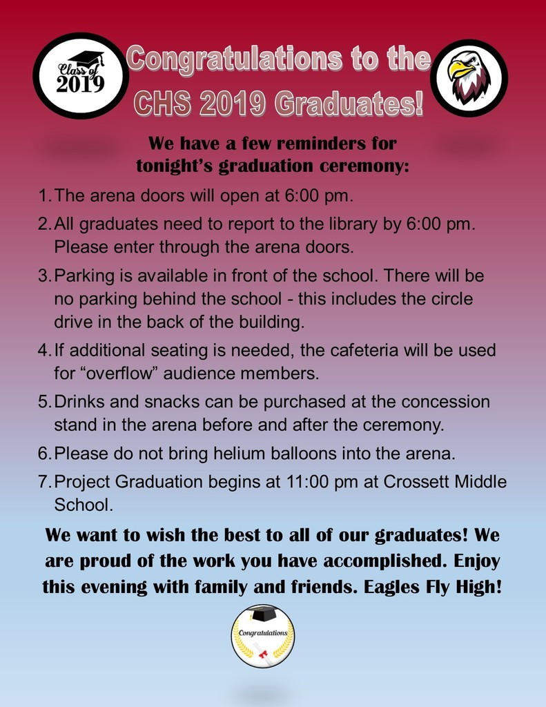 Happy Graduation Day to CHS 2019 Graduates! We have a few reminders for tonight's ceremony.