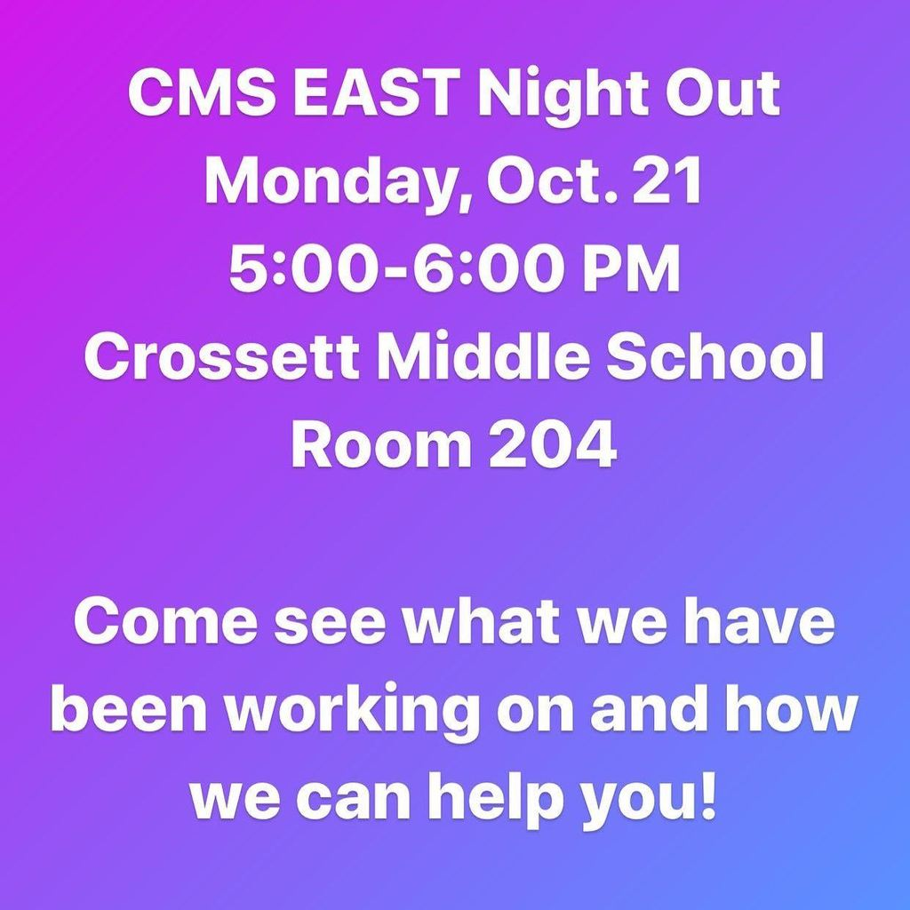 CMS EAST Night Out